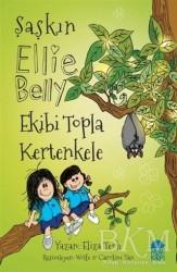 Mavi Kirpi Yayınları - Ekibi Topla Kertenkele - Şaşkın Ellie Belly