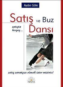 Satış ve Buz Dansı: Satışta Herşey