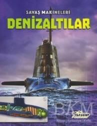 Teleskop Popüler Bilim - Savaş Makineleri - Denizaltılar