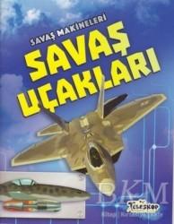 Teleskop Popüler Bilim - Savaş Makineleri - Savaş Uçakları
