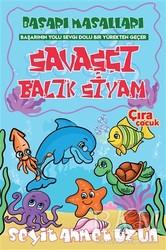 Çıra Çocuk Yayınları - Savaşçı Balık Siyam