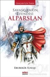 Aden Yayıncılık - Savaşçıların Efendisi Alparslan