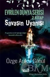 Kanes Yayınları - Savaşın Uyanışı - Evrilen Dünya Serisi 2. Kitap