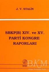 İnter Yayınları - SBKP (B) 14. ve 15 Parti Kongre Raporları