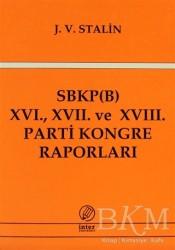 İnter Yayınları - SBKP (B) 16., 17. ve 18. Parti Kongre Raporları