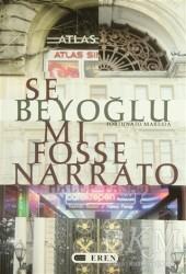 Eren Yayıncılık - Se Beyoğlu Mı Fosse Narrato