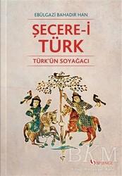 Selenge Yayınları - Şecere-i Türk - Türk'ün Soyağacı