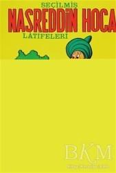 Şenyıldız Yayınevi - Seçilmiş Nasreddin Hoca Latifeleri
