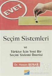 Siyasal Kitabevi - Seçim Sistemleri ve Türkiye İçin Yeni Bir Seçim Sistemi Önerisi