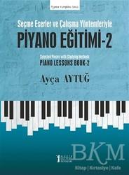 Müzik Eğitimi Yayınları - Seçme Eserler ve Çalışma Yöntemleriyle Piyano Eğitimi - 2