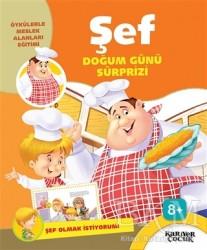 Kariyer Yayınları - Şef Doğum Günü Sürprizi - Şef Olmak İstiyorum!