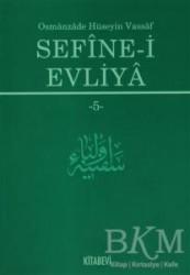 Kitabevi Yayınları - Sefine-i Evliya 5