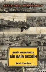 Okur Kitaplığı - Şehir Yollarında Bir Şair Gezgin