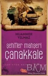 Çıra Çocuk Yayınları - Şehitler Mahşeri Çanakkale