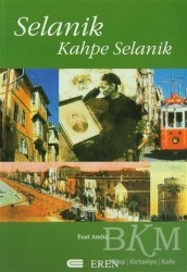 Eren Yayıncılık - Selanik Kahpe Selanik