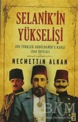 Timaş Yayınları - Selanik'in Yükselişi