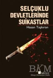 Selenge Yayınları - Selçuklu Devletlerinde Suikastlar