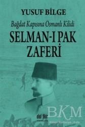 Akıl Fikir Yayınları - Selman-ı Pak Zaferi