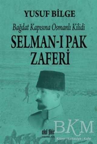 Selman-ı Pak Zaferi