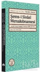 Büyüyen Ay Yayınları - Şems-i Sivasi Menakıbnamesi