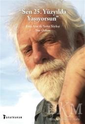 Ağaçkakan Yayınları - Sen 25. Yüzyılda Yaşıyorsun
