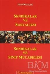 Sorun Yayınları - Sendikalar ve Sosyalizm