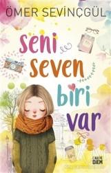 Carpe Diem Kitapları - Seni Seven Biri Var