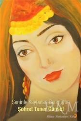 Cinius Yayınları - Seninle Kaybolan Gençliğim