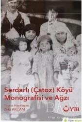 Hiperlink Yayınları - Serdarlı-Çatoz-Köyü Monografisi ve Ağzı