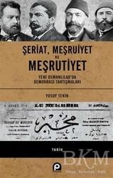 Pınar Yayınları - Şeriat Meşruiyet ve Meşrutiyet
