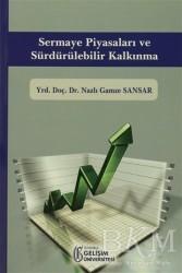 İstanbul Gelişim Üniversitesi Yayınları - Sermaye Piyasaları ve Sürdürülebilir Kalkınma