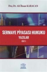Legal Yayıncılık - Sermaye Piyasası Hukuku Yazılar Cilt:1