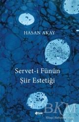 Şule Yayınları - Servet-i Fünun Şiir Estetiği