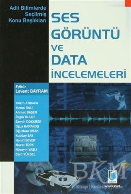 Ses Görüntü ve Data İncelemeleri