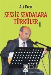 İştirak Yayınevi - Sessiz Sevdalara Türküler