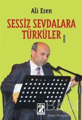 Sessiz Sevdalara Türküler