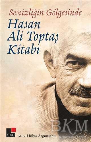 Sessizliğin Gölgesinde - Hasan Ali Topbaş Kitabı