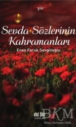 Akıl Fikir Yayınları - Sevda Sözlerinin Kahramanları