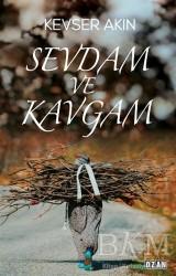 Ozan Yayıncılık - Sevdam ve Kavgam