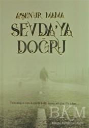 Kuytu Yayınları - Sevda'ya Doğru
