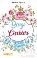 Salon Yayınları - Sevgi Çiçekleri