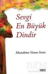 Ozan Yayıncılık - Sevgi En Büyük Dindir