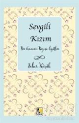 Çıra Yayınları - Sevgili Kızım