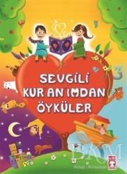 Timaş Çocuk - Sevgili Kur'an'ımdan Öyküler