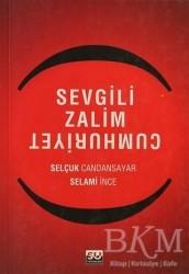 Su Yayınevi - Sevgili Zalim Cumhuriyet