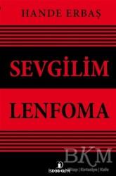 İskenderiye Yayınları - Sevgilim Lenfoma