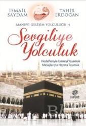 Hayat Yayınları - Sevgiliye Yolculuk