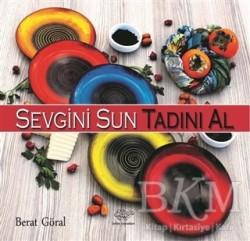 Ürün Yayınları - Sevgini Sun Tadını Al