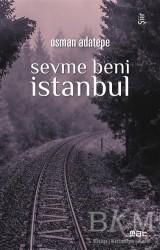 Mat Kitap - Sevme Beni İstanbul