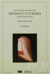 Eren Yayıncılık - Şeyh İsmail Ankaravi'nin Minhacü'l-Fukara Adlı Eserinin Özü